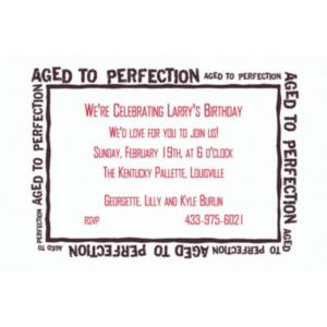 Custom Aged to Perfection Invitations