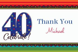 Custom A Year to Celebrate 40th Birthday Thank You Notes
