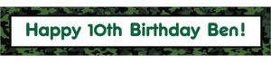 Custom Camouflage Birthday Banner 6ft