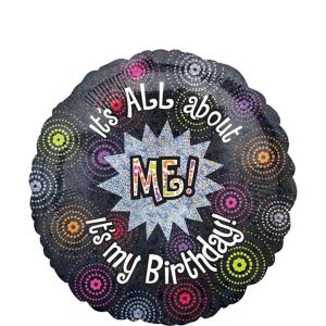 Happy Birthday Balloon - It's All About Me