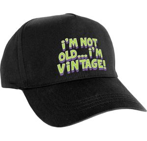 I'm Not Old I'm Vintage Baseball Hat