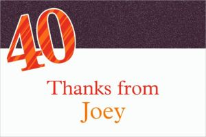 Custom Big Celebration 40 Thank You Notes