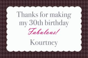 Custom Fabulous & Thirty Thank You Notes