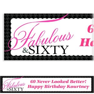 Custom Fabulous & Sixty Banner 6ft