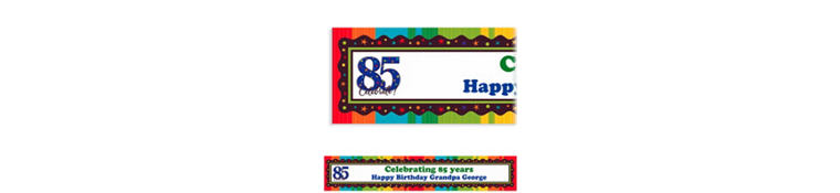 Custom A Year to Celebrate 85th Banner 6ft