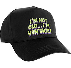 I'm Not Old I'm Vintage Baseball Hat