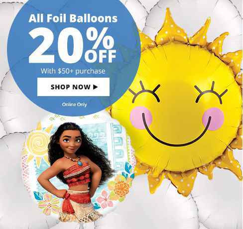 20% off All Foil Balloons with a $50+ Purchase Shop Now