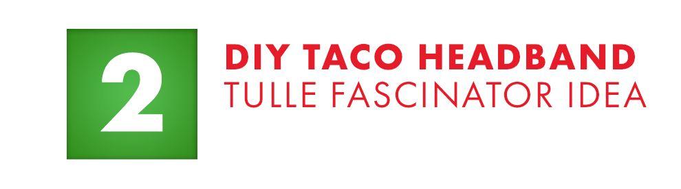 DIY Taco Headband Tulle Fascinator Idea